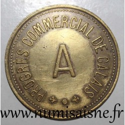 FRANCE - County 62 - CALAIS - 100 FRANCS - COMMERCIAL PROGRESS