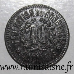 FRANCE - County 62 - CALAIS - 10 CENT 1920 - FEDERATION OF TRADE