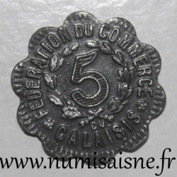 FRANCE - County 62 - CALAIS - 5 CENT 1920 - FEDERATION OF TRADE