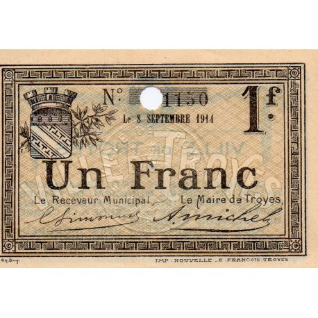 County 10 - TROYES - 1 FRANCS - 08/09/1914