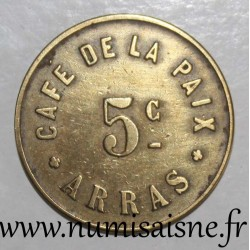 FRANCE - County 62 - ARRAS - 5 CENTIMES - CAFÉ DE LA PAIX