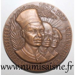 MEDAL - CENTENARY OF AFRICAN TROOPS 1857 - 1957