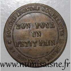 FRANCE - County 62 - BULLY LES MINES - GOOD FOR A LITTLE BREAD - ANONYMOUS COOPERATIVE COMPANY