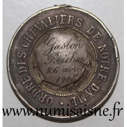 MEDAL - 72 - LE MANS - NOTRE DAME DE TERTRE ASSOCIATION - ORDER OF KNIGHTS - 1908