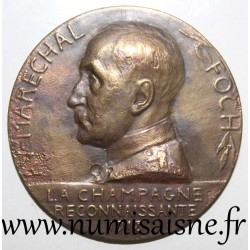 MEDAL - MARSHAL FOCH - 1918 - THE RECOGNIZING CHAMPAGNE