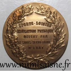 MEDAL - SPORTS - LEISURE - PHYSICAL EDUCATION - OFFERED BY THE UNDER SECRETARY OF STATE