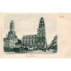 County - 62 - PAS DE CALAIS - CALAIS - PLACE OF ARMS