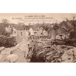 County - 62 - PAS DE CALAIS - CARENCY - THE WAR - THE FIRST LINE OF TRENCHES IN THE NORTH