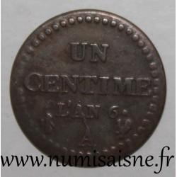 FRANCE - KM 646 - 1 CENTIME 1797 - AN 6 A - Paris - TYP DUPRÉ
