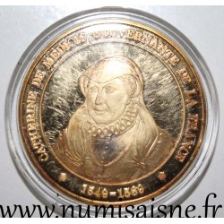 FRANCE - MEDAL - CATHERINE DE MEDICIS - 1549 - 1589