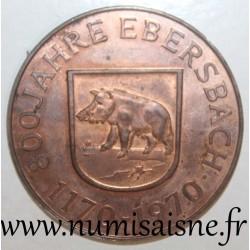 GERMANY - MEDAL - 800 YEARS EBERSBACH - 1170 - 1970