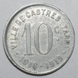 TARN ( 81 ) - 10 CENTIMES - 1916 - 1919 - VILLE DE CASTRES - TTB